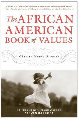 The African American Book of Values: Classic Moral Stories