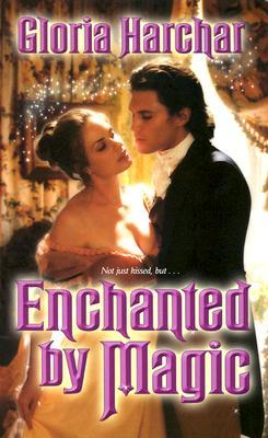 Enchanted by Magic by Gloria Harchar