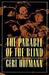 The Parable Of The Blind