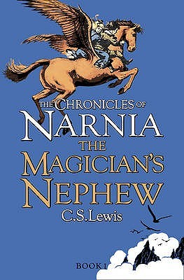 The Magicians Nephew(The Chronicles of Narnia (Publication Order) 6) - C.S. Lewis