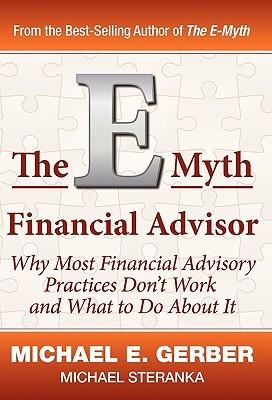 The E-Myth Financial Advisor
