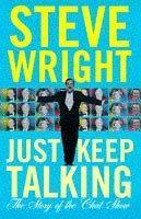 Just Keep Talking: The Story Of The Chat Show