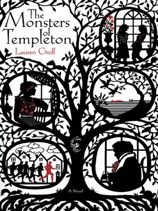 The Monsters of Templeton by Lauren Groff