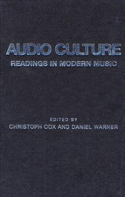 Ebook Audio Culture: Readings In Modern Music by Christoph Cox PDF!