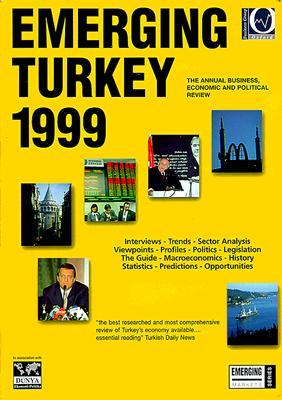 Emerging Turkey: The Annual Business Economic and Political Review