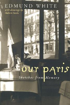 Our Paris: Sketches from Memory