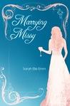 Marrying Missy