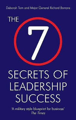 The 7 secrets of leadership success deborah tom and richard barrons 7557617 malvernweather Image collections