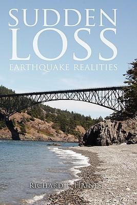 Sudden Loss: Earthquake Realities