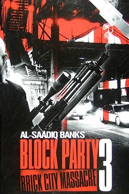 Block Party 3: Brick City Massacre