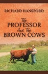 The Professor and the Brown Cows