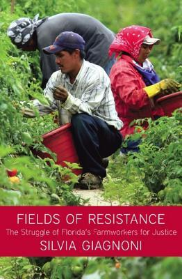 Fields of Resistance by Silvia Giagnoni