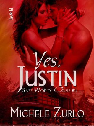 Yes, Justin by Michele Zurlo