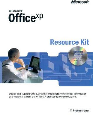 Microsoft Office XP Resource Kit