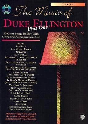 The Music of Duke Ellington Plus One: Clarinet, Book & CD [With CD]