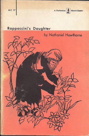 comparing and contrasting rappaccini and baglioni in the short story rappaccinis daughter