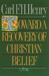 Toward A Recovery Of Christian Belief: The Rutherford Lectures