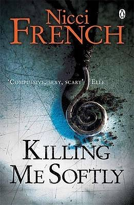 killing me softly by nicci french