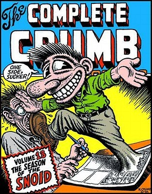 The Complete Crumb Comics, Vol. 13: The Season of the Snoid