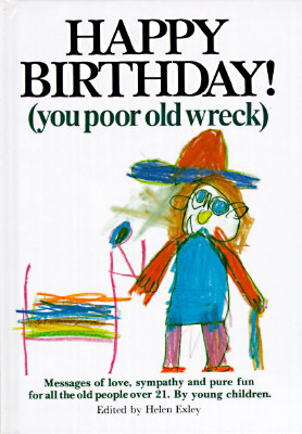 happy-birthday-you-poor-old-wreck