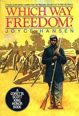 Which Way Freedom? by Joyce Hansen