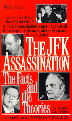 The JFK Assassination: The Facts and Theories