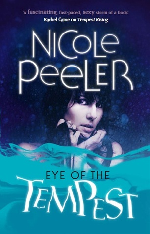 Eye of the Tempest by Nicole Peeler