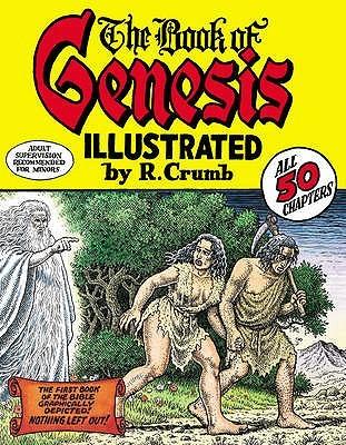 Robert Crumb's Book of Genesis by Robert Crumb