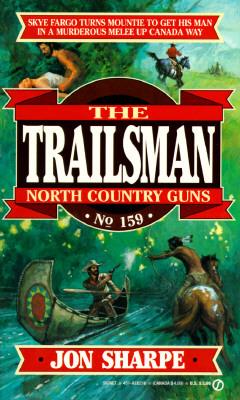 North Country Guns (The Trailsman #159)
