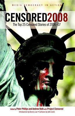 Censored 2008: The Top 25 Censored Stories of 2006-07
