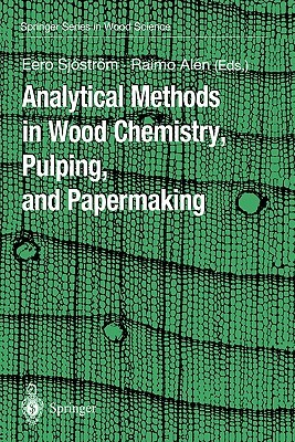 Analytical Methods in Wood Chemistry, Pulping, and Papermaking
