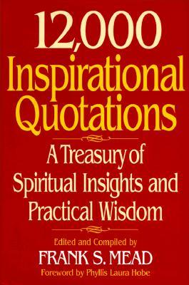 12-000-inspirational-quotations-a-treasury-of-spiritual-insights-and-practical-wisdom