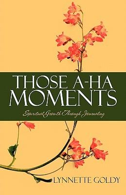those-a-ha-moments-spiritual-growth-through-journaling