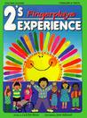 2's Experience: Fingerplays (2's Experience Series)