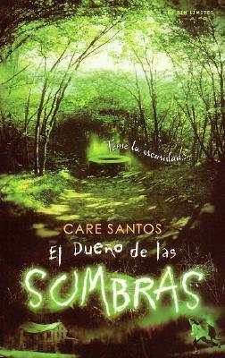 El dueño de las sombras by Care Santos