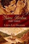 Voices Beckon, Pt 3
