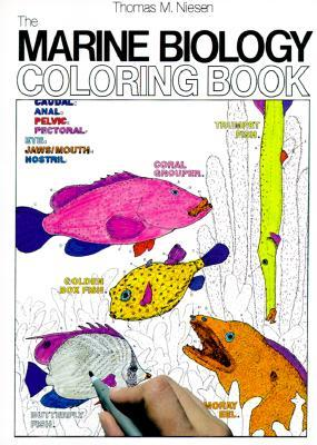 The Marine Biology Coloring Book by Thomas M. Niesen