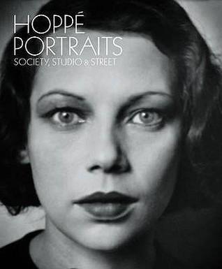Hoppé Portraits: Society, Studio And Street