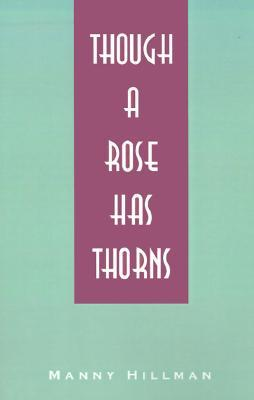 Though a Rose Has Thorns