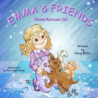 Emma & Friends: Emma Rescues Cali