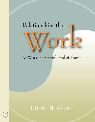 relationships-that-work-at-work-at-school-and-at-home
