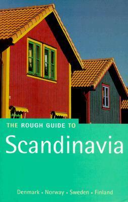 The Rough Guide to Scandinavia: Denmark, Norway, Sweden, Finland