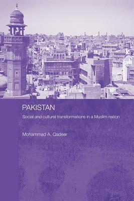 Pakistan: Social and Cultural Transformations in a Muslim Nation