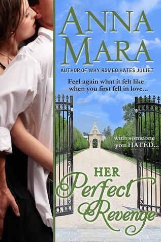 Her Perfect Revenge by Anna Mara
