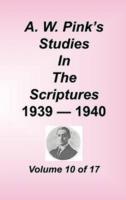 Studies in the Scriptures, Volume 10 of 17 (Studies in the Scriptures, #10)