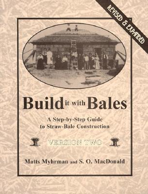 Build It with Bales by S.O. MacDonald