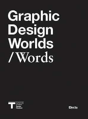 Graphic Design Worlds / Words