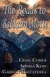 The Roads to Baldairn Motte