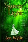 Sweet Light by Jen Wylie