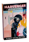 HARVENGER 1: The Angel of Death (Volume 1)